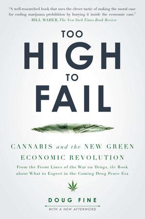 Too High to Fail by Doug Fine