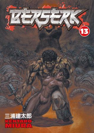 Berserk Volume 13 by Kentaro Miura