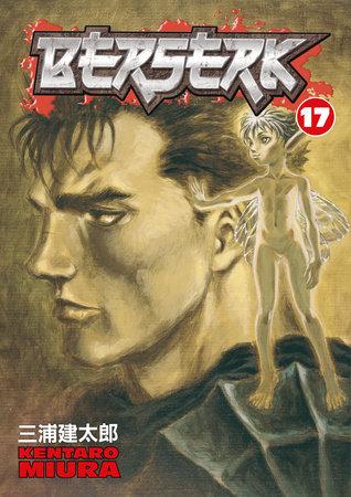 Berserk Volume 17 by Kentaro Miura
