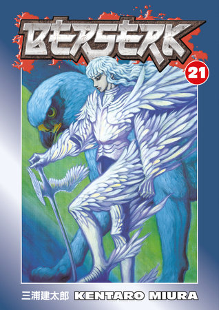 Berserk Volume 21 by Kentaro Miura