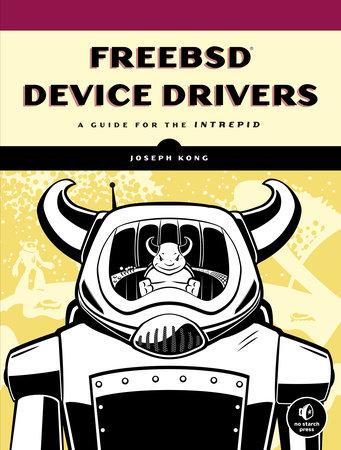 FreeBSD Device Drivers by Joseph Kong