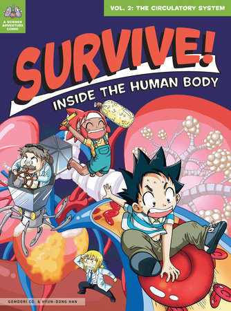 Survive! Inside the Human Body, Vol. 2 by Gomdori Co and Hyun-Dong Han