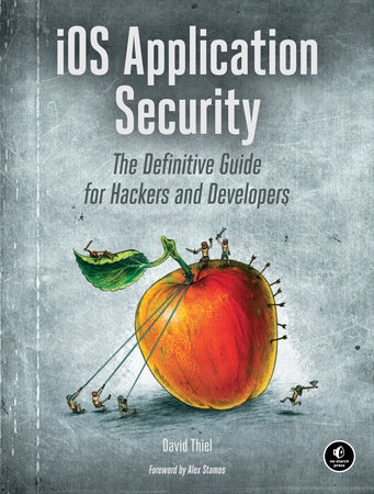 iOS Application Security by David Thiel