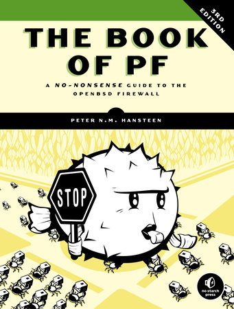 The Book of PF, 3rd Edition by Peter N.M. Hansteen