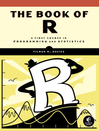 The Book of R by Tilman M. Davies