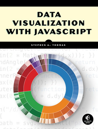 Data Visualization with JavaScript by Stephen A. Thomas