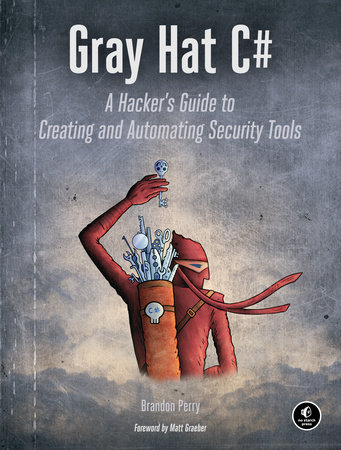 Gray Hat C# by Brandon Perry