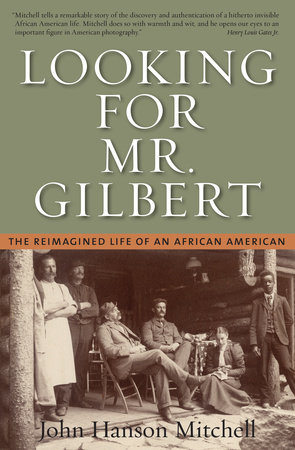 Looking for Mr. Gilbert by John Hanson Mitchell