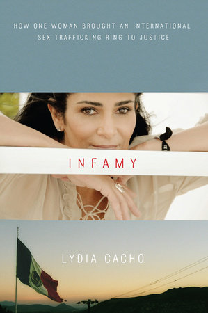 Infamy by Lydia Cacho