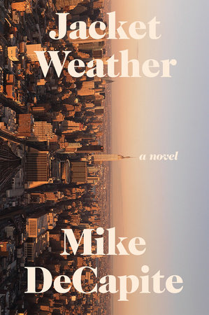 Jacket Weather by Mike DeCapite