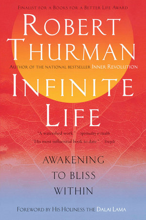 Infinite Life by Robert Thurman
