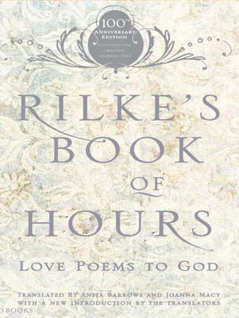 Rilke's Book of Hours by Anita Barrows