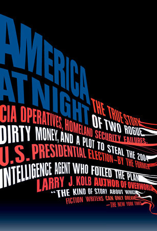 America at Night by Larry J. Kolb