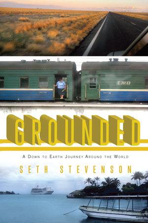 Grounded by Seth Stevenson