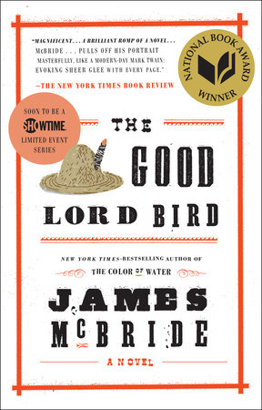 The Good Lord Bird (TV Tie-in) by James McBride