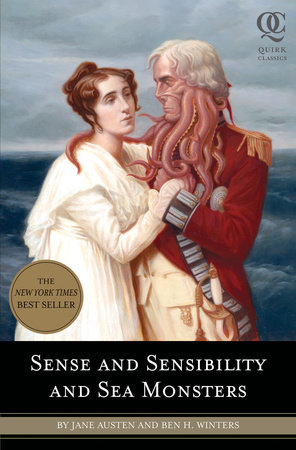 Sense and Sensibility and Sea Monsters by Jane Austen and Ben H. Winters