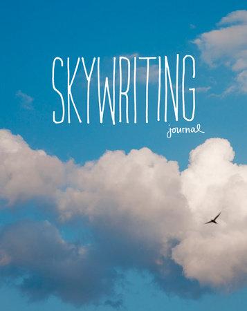 Skywriting Journal by Byron Jorjorian