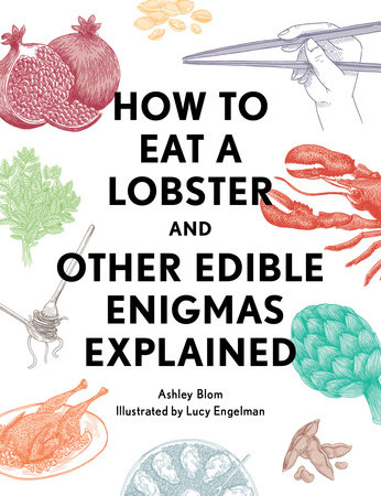 How to Eat a Lobster by Ashley Blom
