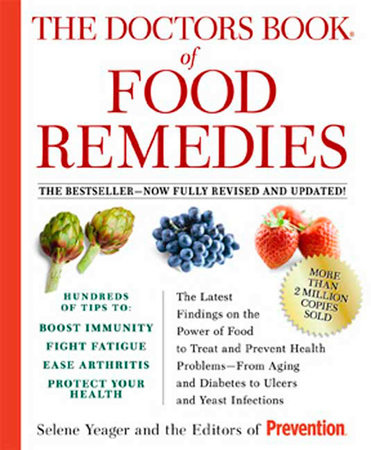 The Doctors Book of Food Remedies by Selene Yeager and Editors Of Prevention Magazine