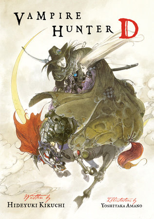 Vampire Hunter D Volume 1 by Hideyuki Kikuchi