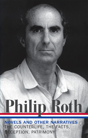 Philip Roth: Novels & Other Narratives 1986-1991 (LOA #185) by Philip Roth