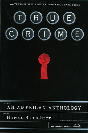 True Crime: An American Anthology by