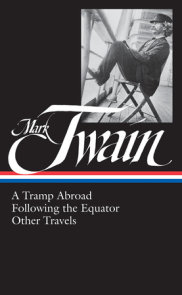 Mark Twain: A Tramp Abroad, Following the Equator, Other Travels (LOA #200)