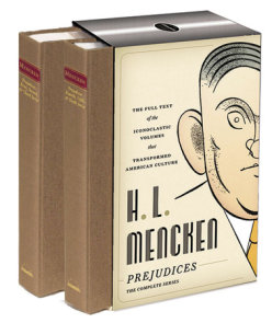H. L. Mencken: Prejudices: The Complete Series