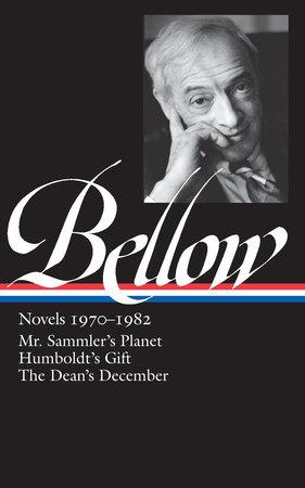 Saul Bellow: Novels 1970-1982 (LOA #209) by Saul Bellow