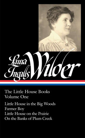 Laura Ingalls Wilder: The Little House Books Vol. 1 (LOA #229) by Laura Ingalls Wilder