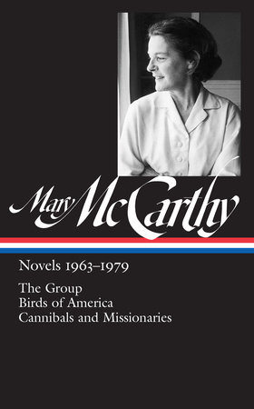 Mary McCarthy: Novels 1963-1979 (LOA #291) by Mary McCarthy