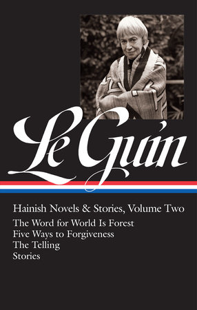 Ursula K. Le Guin: Hainish Novels and Stories Vol. 2 (LOA #297) by Ursula K. Le Guin