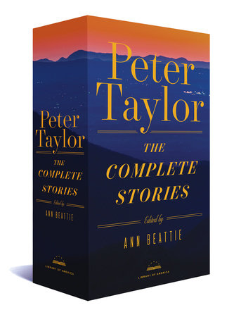 Peter Taylor: The Complete Stories by Peter Taylor