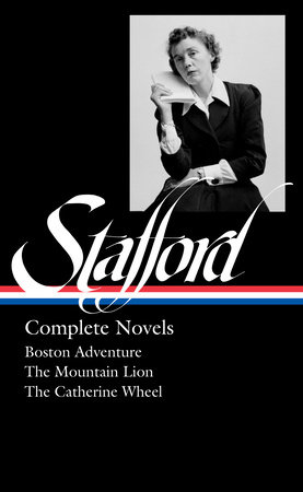 Jean Stafford: Complete Novels (LOA #324) by Jean Stafford
