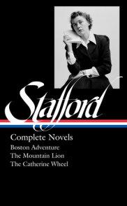 Jean Stafford: Complete Novels (LOA #324)