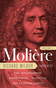 Moliere: The Complete Richard Wilbur Translations, Volume 2