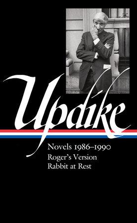 John Updike: Novels 1986–1990 (LOA #354) by John Updike