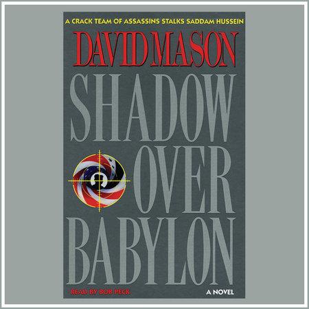 Shadow Over Babylon by David Mason