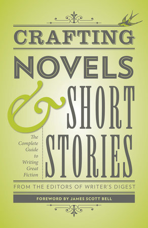 Crafting Novels & Short Stories by