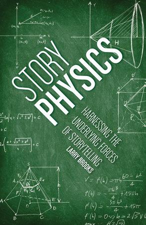 Story Physics by Larry Brooks