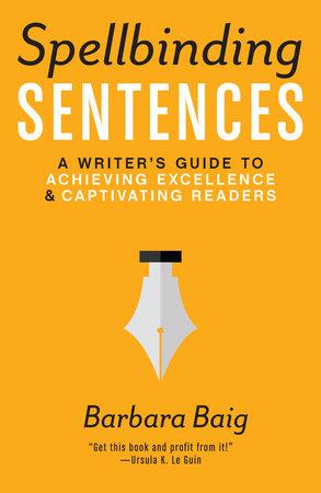 Spellbinding Sentences by Barbara Baig