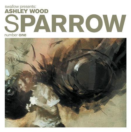 Sparrow Volume 1: Ashley Wood by Ashley Wood
