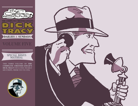 Complete Chester Gould's Dick Tracy Volume 5 by Chester Gould