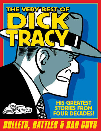 Best of Dick Tracy Volume 1 by Chester Gould