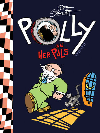 Polly and Her Pals Vol. 1: 1913-1927 by Cliff Sterrett