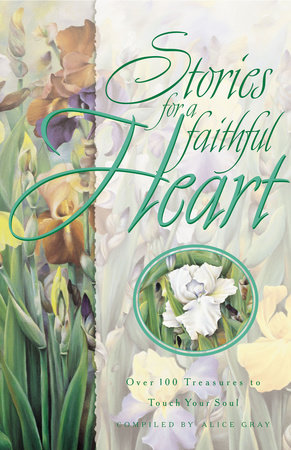 STORIES FOR A FAITHFUL HEART by