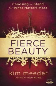 Fierce Beauty