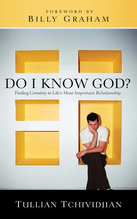 Do I Know God? by Tullian Tchividjian