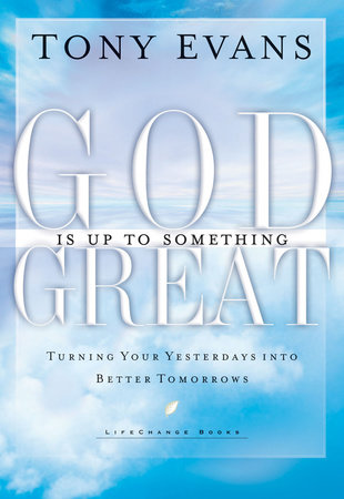 God is Up to Something Great