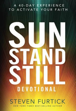 Sun Stand Still Devotional by Steven Furtick